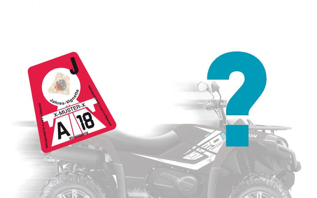 Braucht ein Quad oder ATV in Österreich eine Autobahnvignette?